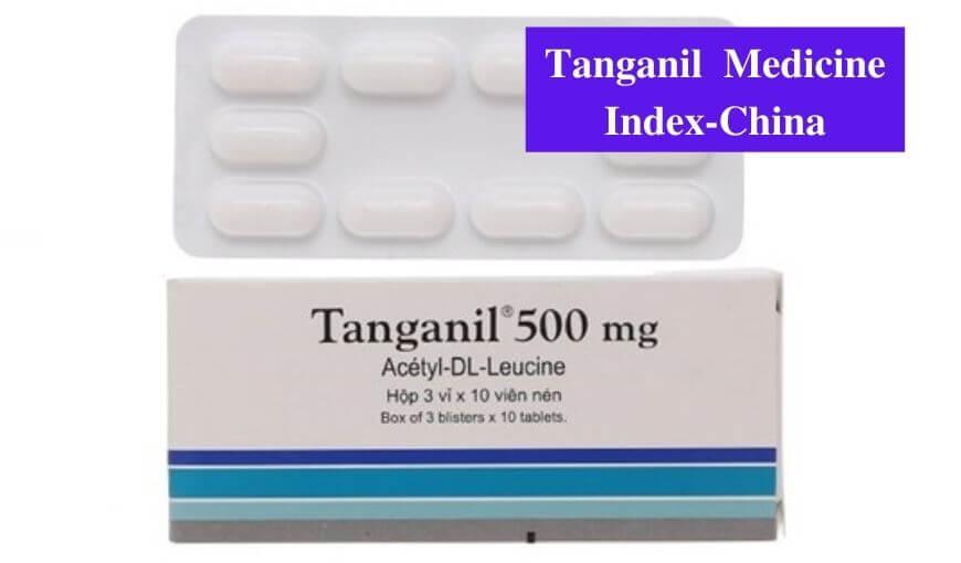 tanganil-500mg-vestibular-disorders-how-to-use-dosage